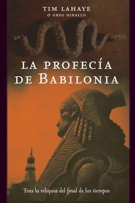 LA PROFECÍA DE BABILONIA