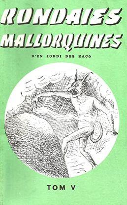 RONDAIES MALLORQUINES. TOM V.