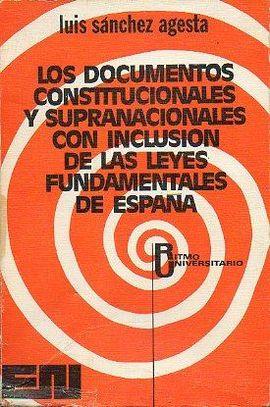 DOCUMENTOS CONSTITUCIONALES Y SUPRANACIONALES CON INCLUSIÓN DE LAS