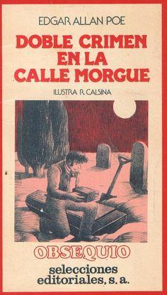 DOBLE CRIMEN EN LA CALLE MORGUE. (SELECCIÓN)