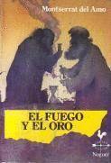EL FUEGO Y EL ORO