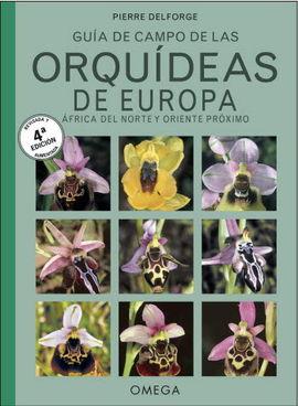 ORQUIDEAS DE EUROPA, NORTE DE AFRICA Y PROXIMO ORIENTE
