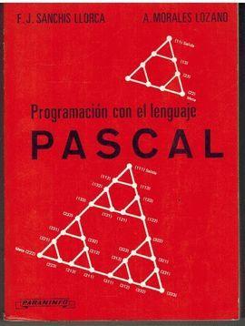 PROGRAMACIÓN CON EL LENGUAJE PASCAL