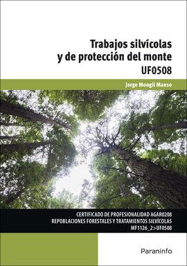 TRABAJOS SILVÍCOLAS Y DE PROTECCIÓN DEL MONTE