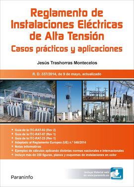 RAT. REGLAMENTO DE INSTALACIONES ELÉCTRICAS DE ALTA TENSIÓN. CASOS PRÁCTICOS Y A