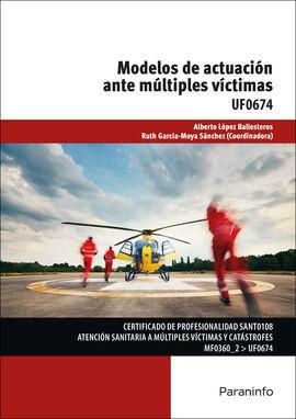 MODELOS DE ACTUACIÓN ANTE MÚLTIPLES VÍCTIMAS