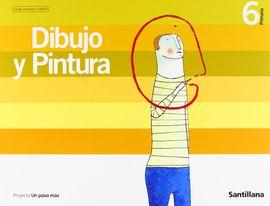 DIBUJO Y PINTURA 6 PRIMARIA UN PASO MAS