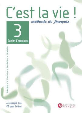 C'EST LA VIE 3 EXERCICES