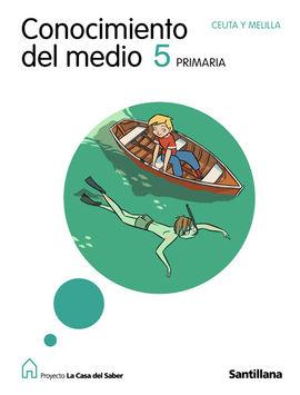 CONOCIMIENTO DEL MEDIO CEUTA Y MELILLA 5 PRIMARIA LA CASA DEL SABER