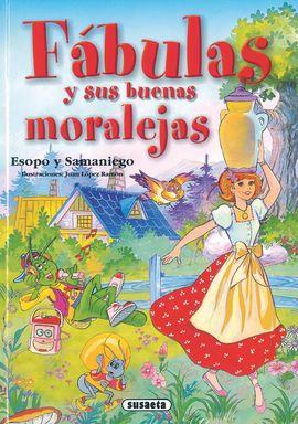 FÁBULAS Y SUS MORALEJAS