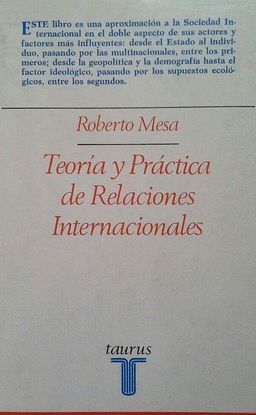 TEORÍA Y PRÁCTICA DE RELACIONES INTERNACIONALES