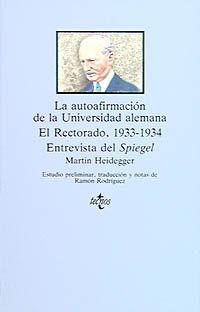 LA AUTOAFIRMACIÓN DE LA UNIVERSIDAD ALEMANA. EL RECTORADO, 1933-1934. ENTREVISTA