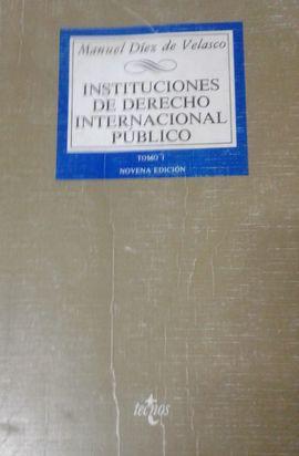 INSTITUCIONES DE DERECHO INTERNACIONAL PUBLICO I