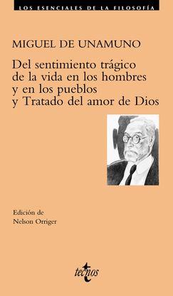 DEL SENTIMIENTO TRÁGICO DE LA VIDA EN LOS HOMBRES Y EN LOS PUEBLOS. TRATADO DEL
