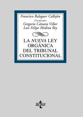 LA NUEVA LEY ORGÁNICA DEL TRIBUNAL CONSTITUCIONAL