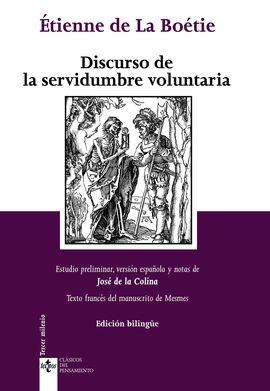 DISCURSO DE LA SERVIDUMBRE VOLUNTARIA. DISCOURS DE LA SERVITUDE VOLONTAIRE