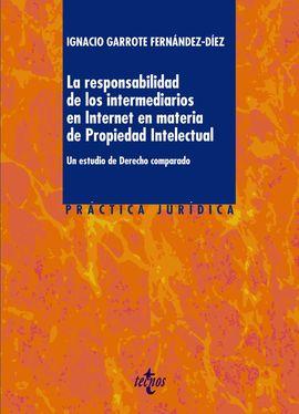 LA RESPONSABILIDAD DE LOS INTERMEDIARIOS EN INTERNET EN MATERIA DE PROPIEDAD INT