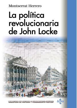 LA POLÍTICA REVOLUCIONARIA DE JOHN LOCKE