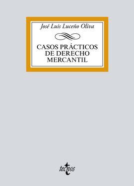 CASOS PRÁCTICOS DE DERECHO MERCANTIL