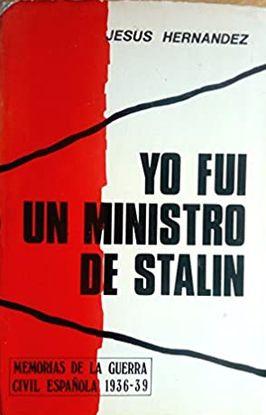 YO FUI UN MINISTRO DE STÁLIN