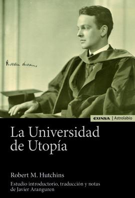 UNIVERSIDAD DE UTOPÍA, LA