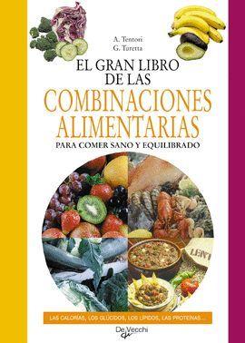 EL GRAN LIBRO DE LAS COMBINACIONES ALIMENTARIAS