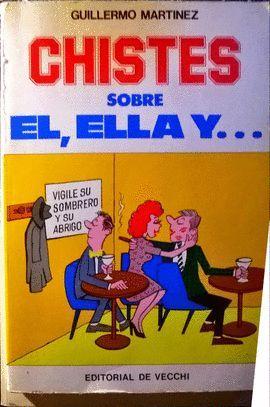 CHISTES SOBRE EL, ELLA Y...