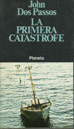 LA PRIMERA CATÁSTROFE