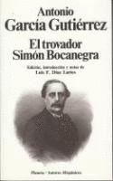 EL TROVADOR ; SIMON BOCANEGRA