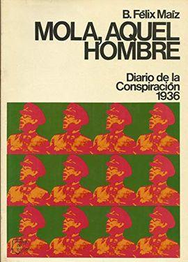 MOLA, AQUEL HOMBRE