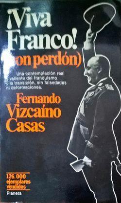 VIVA FRANCO (CON PERDÓN)