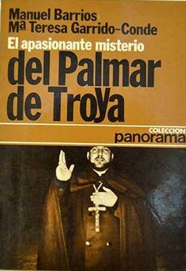 EL APASIONANTE MISTERIO DE EL PALMAR DE TROYA
