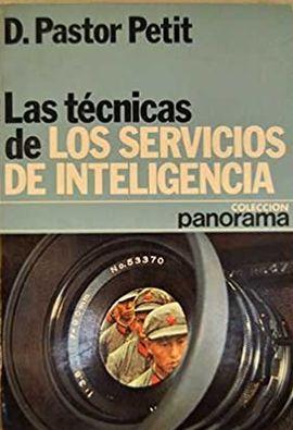 TECNICAS DE LOS SERVICIOS DE INTELIGENCIA, LAS