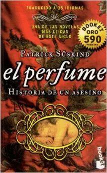 EL PERFUME : HISTORIA DE UN ASESINO