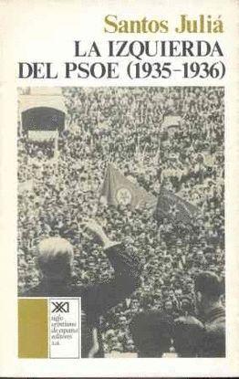 LA IZQUIERDA DEL PSOE (1935-1936)