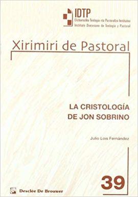 LA CRISTOLOGÍA DE JON SOBRINO