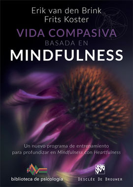 VIDA COMPASIVA BASADA EN  MINDFULNESS. UN NUEVO PROGRAMA DE ENTRENAMIENTO PARA P