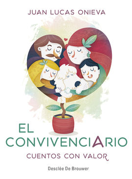 EL CONVIVENCIARIO. CUENTOS CON VALOR