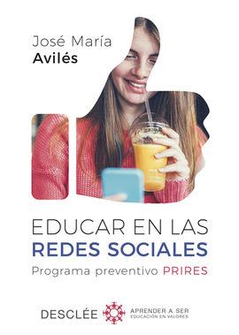 EDUCAR EN LAS REDES SOCIALES. PROGRAMA PREVENTIVO PRIRES