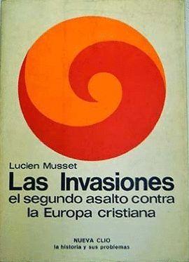 INVASIONES, LAS : SEGUNDO ASALTO CONTRA LA EUROPA CRISTIANA (SIGLO VII-XI)