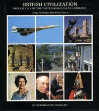BRITISH CIVILIZATION. IMPRESSIONS OF THE UNITED KINGDOM AND IRELAND.