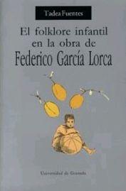 FOLCLORE INFANTIL EN LA OBRA DE FEDERICO GARCÍA LORCA, EL