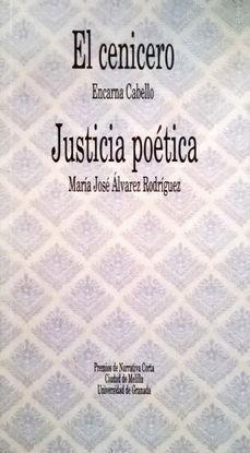 EL CENICERO, JUSTICIA POÉTICA