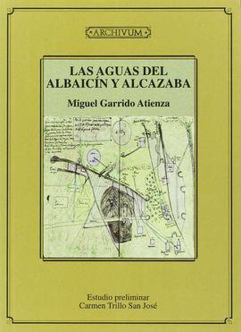 LAS AGUAS DEL ALBAYZÍN Y ALCAZABA