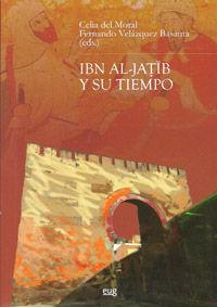 IBN AL-JATIB Y SU TIEMPO