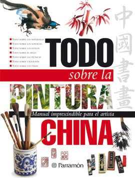 TODO SOBRE LA PINTURA CHINA
