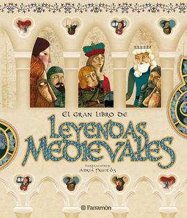 EL GRAN LIBRO DE LEYENDAS MEDIEVALES