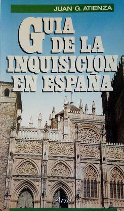 GUÍA DE LA INQUISICIÓN EN ESPAÑOLA