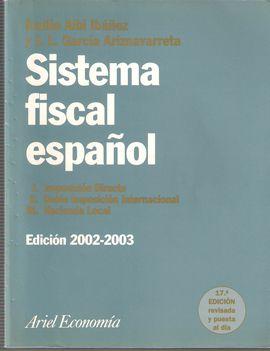 SISTEMA FISCAL ESPAÑOL ED. 2002-2003  VOL. 1