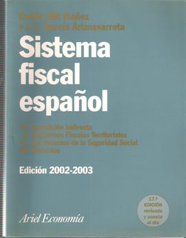 SISTEMA FISCAL ESPAÑOL ED. 2002-2003 VOL. 2